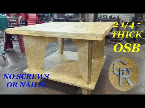 """Woodworking Work Table, 2 1/4"""" Thick OSB"""