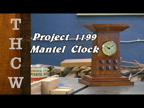 Woodworking Project :  1199 Arts & Crafts Mantel Clock