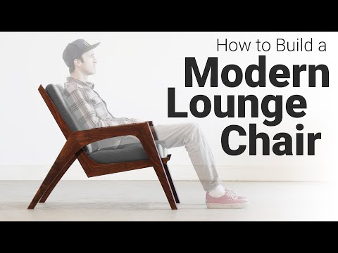 How to Build a Lounge Chair – Woodworking Plans Available