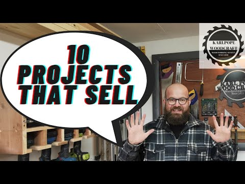 Ten Easy Woodworking Projects That Sell Fast & Make Money!